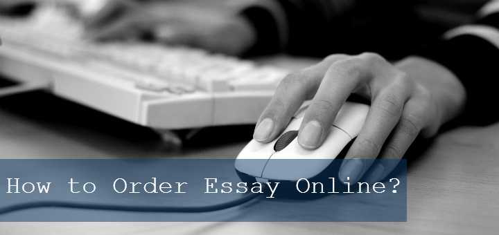How to Order Essay Online