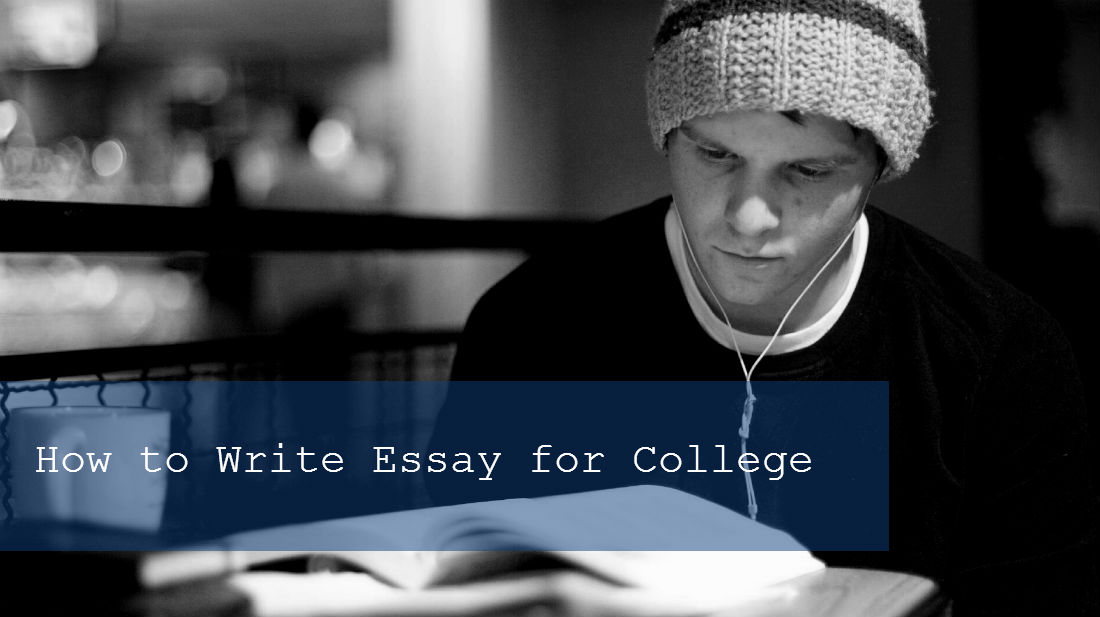 How to Write My Essay for College